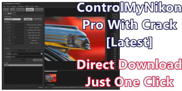ControlMyNikon Pro Crack 5.6.87.90 with [Latest] Full Download 2021