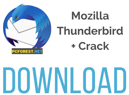 Mozilla Thunderbird Crack 93.0 Beta With Serial Key Download 2021